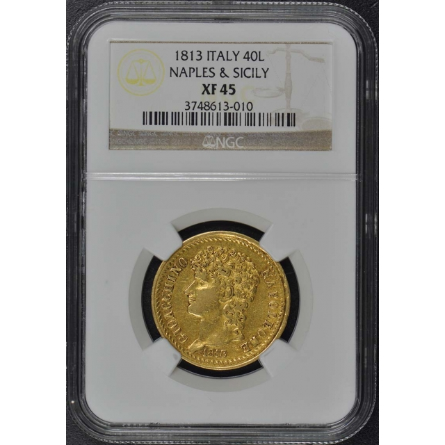 1813 ITALY NAPLES & SICILY Gold 40L NGC XF45
