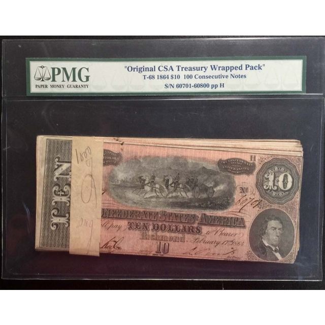 1864 $10 T-68 CSA Treasury Wrapped Pack PMG 100 Consecutive Notes