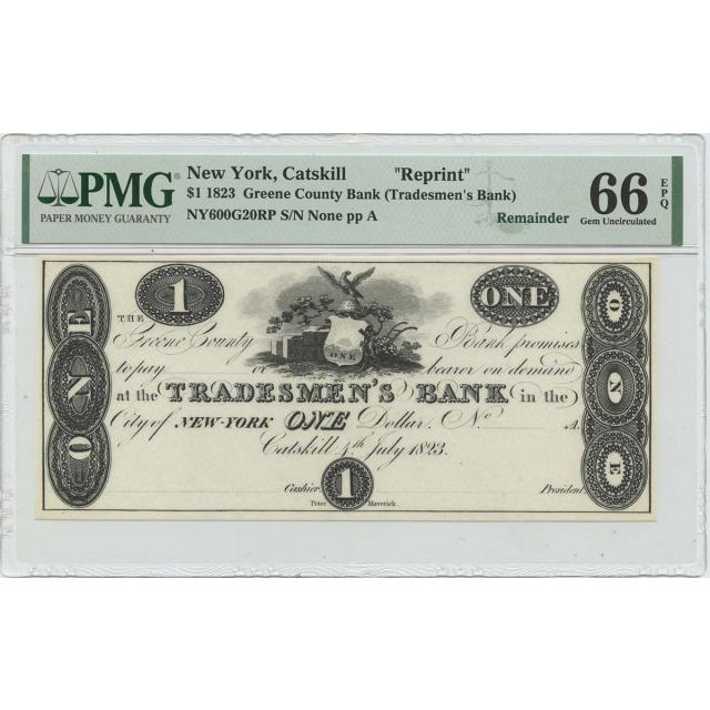 1823 $1 New York Catskill Tradesmen Bank  Reprint  PMG Gem 66 EPQ