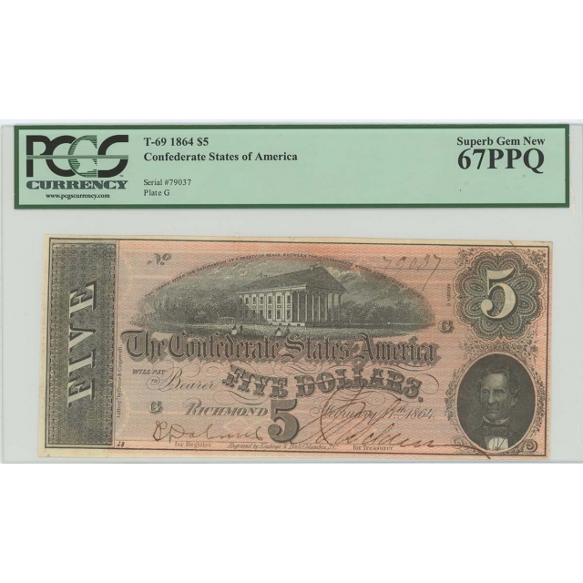 1864 $5 Confederate States CSA T-69 PCGS SUPERB GEM 67 PPQ