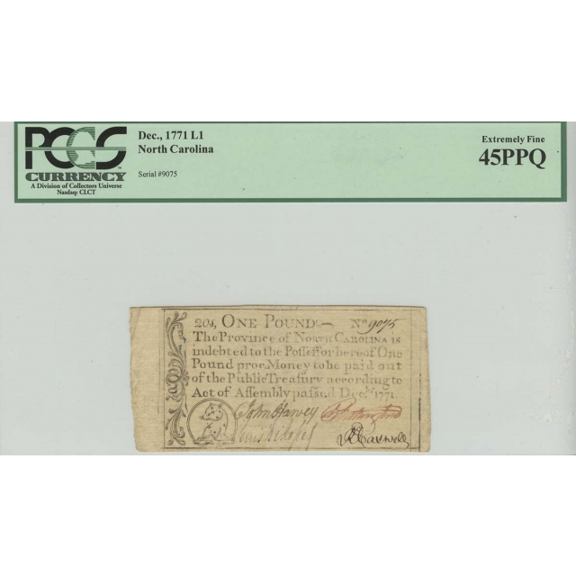1771 1 Pound Dec North Carolina Colonial Note PCGS XF45 Extremely Fine PPQ