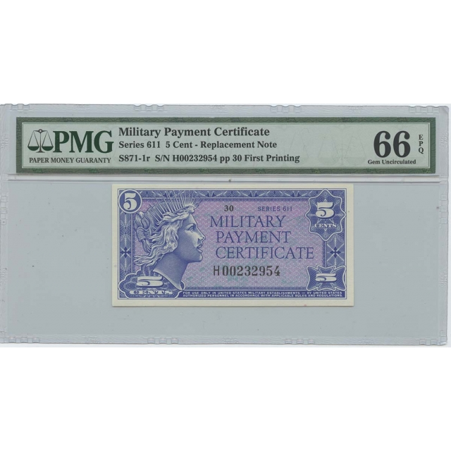 Military Payment Cert Series 611 5 Cent PMG 66 Gem UNC EPQ