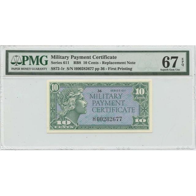 Military Payment Cert 10 Cent Series 611 RB8 PMG 67 Superb Gem UNC EPQ