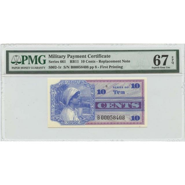 Military Payment Cert 10 Cents Series 661 RB11 PMG 67 Superb Gem UNC EPQ
