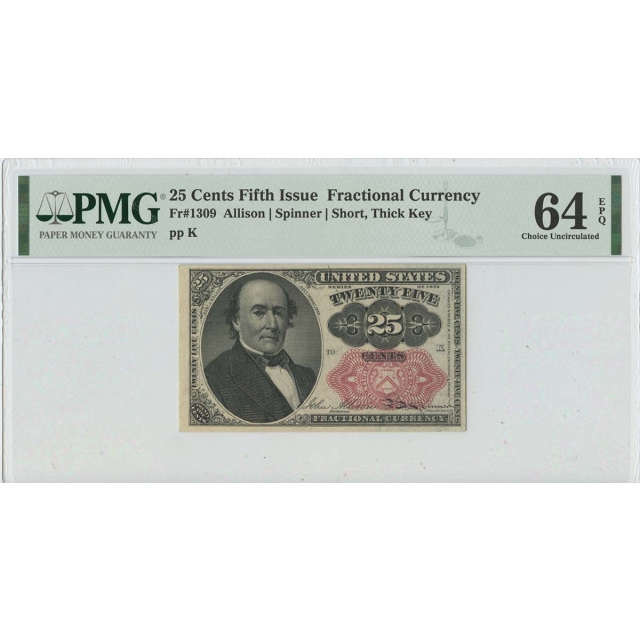 Fifth Issue 25 Cents Fractional Fr# 1309 PMG 64 CH Unc Short Thick Key EPQ