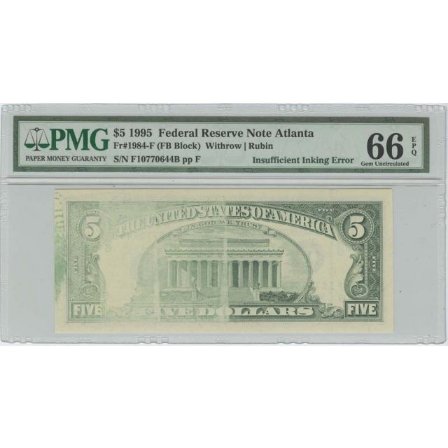 1995 $5 FRN PMG 66 EPQ Insufficient Inking Error Gem Uncirculated Atlanta