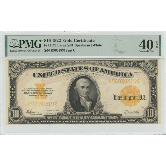 1922 $10 Gold Certificate Large S/N Gold Fr# 1173 PMG XF40 EPQ