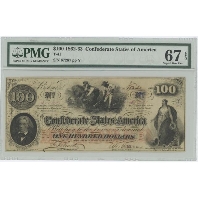 1862 $100 Confederate States CSA T-41 PMG 67 EPQ SUPERB GEM