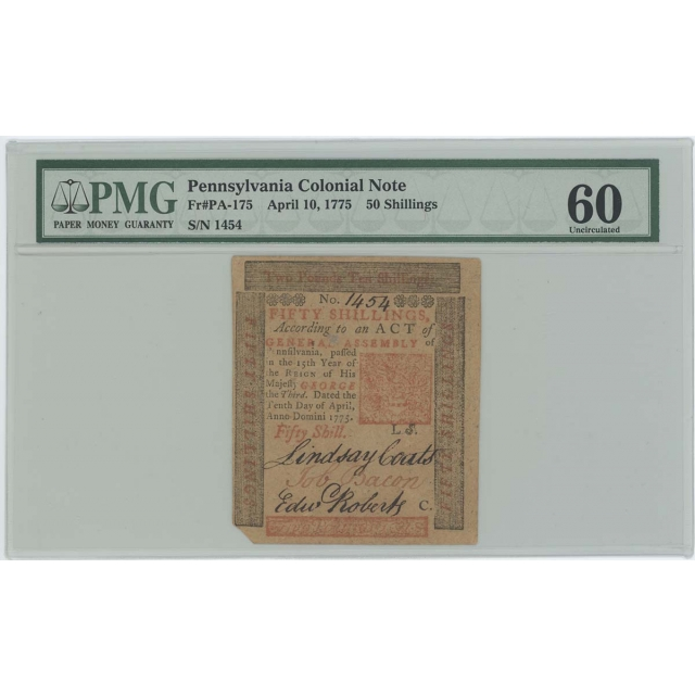 1775 Apr 10 50 Shillings Pennsylvania Colonial FR#PA-175 PMG MS 60 UNC