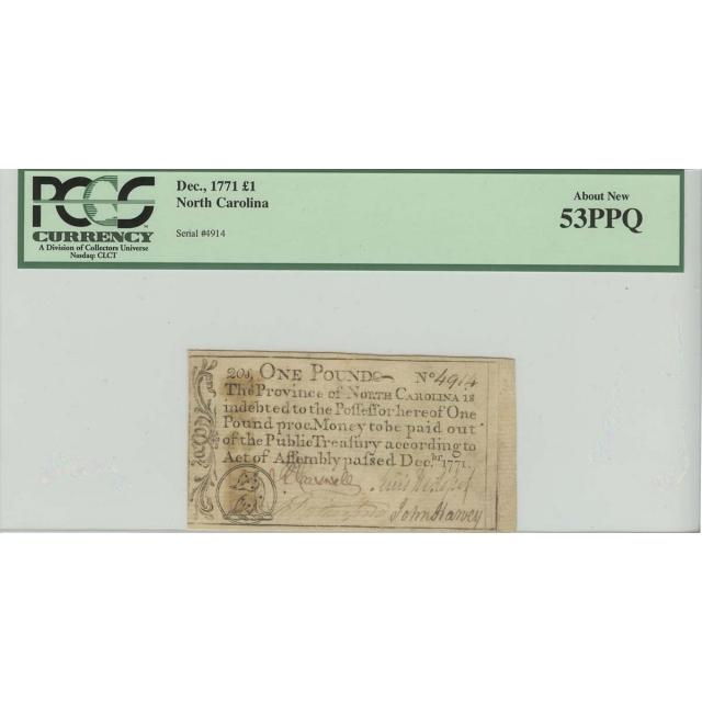 1771 1 Pound Dec North Carolina Colonial Note PCGS AU53 About New PPQ
