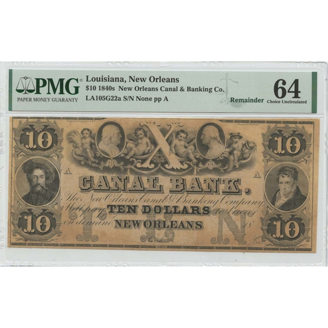 1840s $10 Louisiana New Orleans Canal & Banking Co PMG CH64