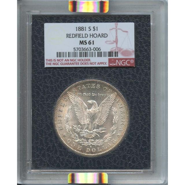 1881-S $1 Morgan Dollar Redfield Hoard NGC MS61