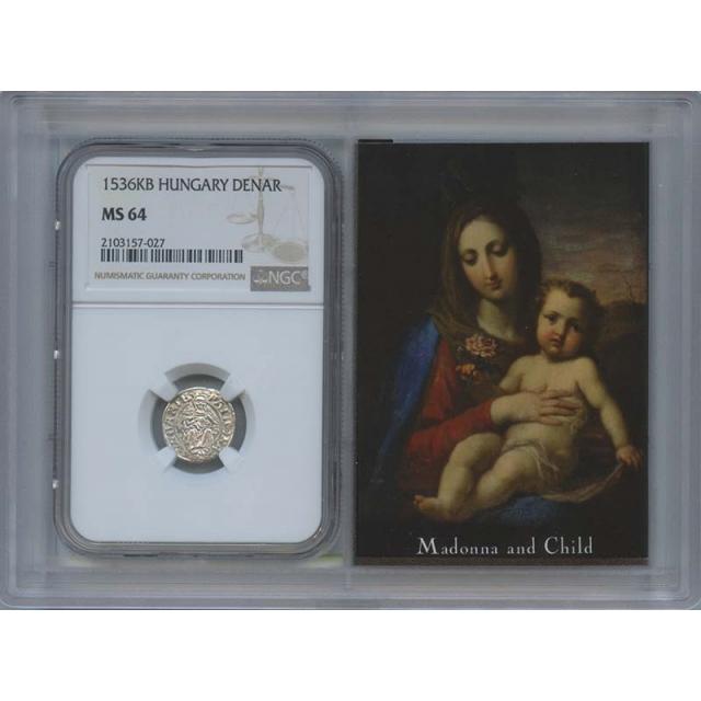 1536 KB Hungary Denar Madonna & Child NGC MS64 Story Vault