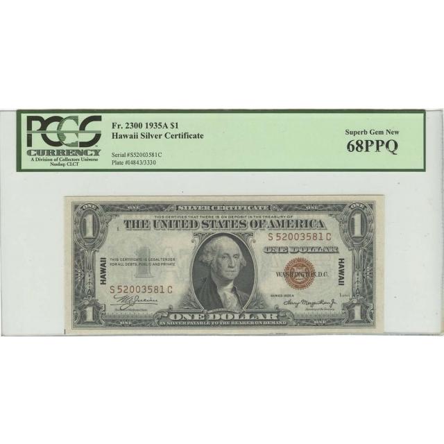 1935A $1 Hawaii WW2 PCGS 68 SUPERB GEM NEW PPQ FR#2300 SC Block