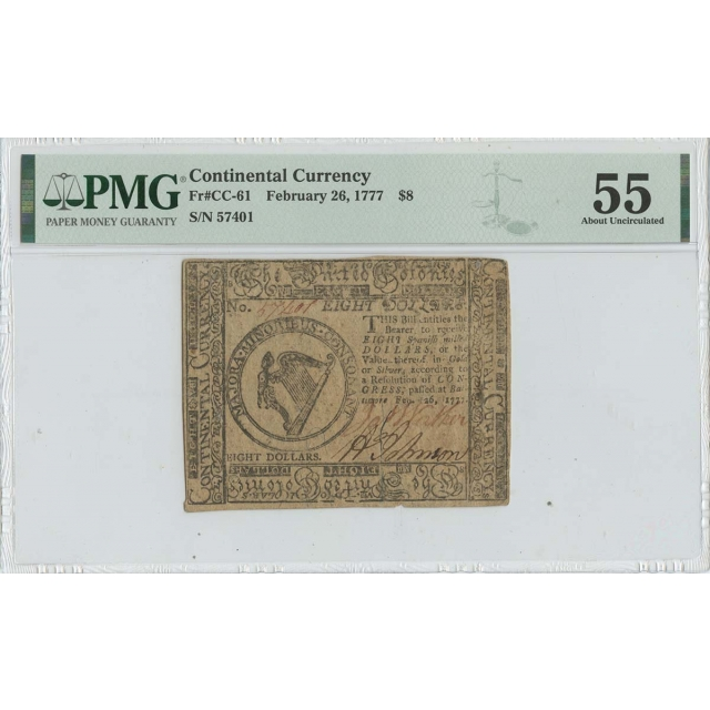 1777 February 26 $8 Continental Currency CC-61 PMG 55