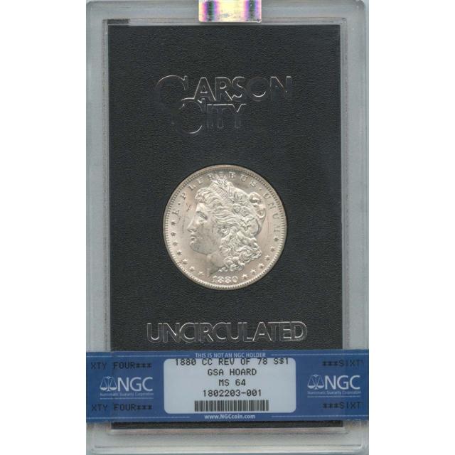 1880-CC HITLIST-40 Morgan Dollar VAM-7 REV OF 78 GSA S$1 NGC MS64