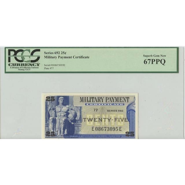 Series 692 25 Cent Military Payment PCGS 67 Superb Gem PPQ