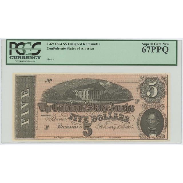 1864 $5 Confederate States CSA T-69 PCGS 67 EPQ SUPERB GEM REM.