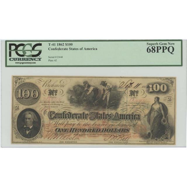 1862 $100 Confederate States CSA T-41 PCGS 68 PPQ SUPERB GEM