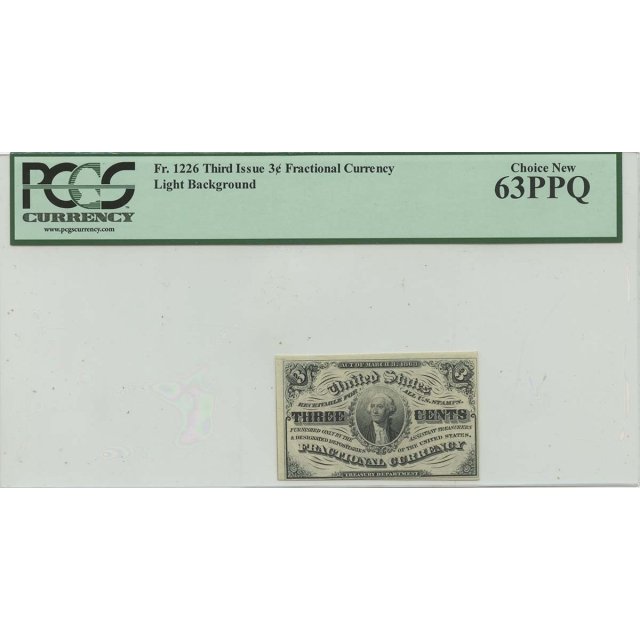 Third Issue 3 Cent Fractional FR#1226 PCGS Choice 63 PPQ