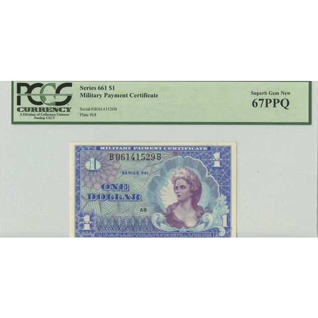 Series 661 $1 Military Payment PCGS Superb Gem 67 PPQ