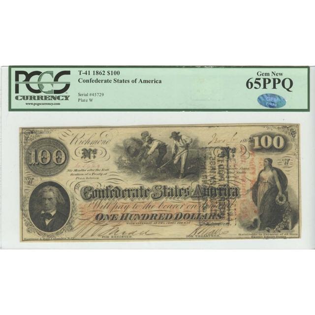 1862 $100 T-41 Confederate States of America PCGS 65PPQ Gem New