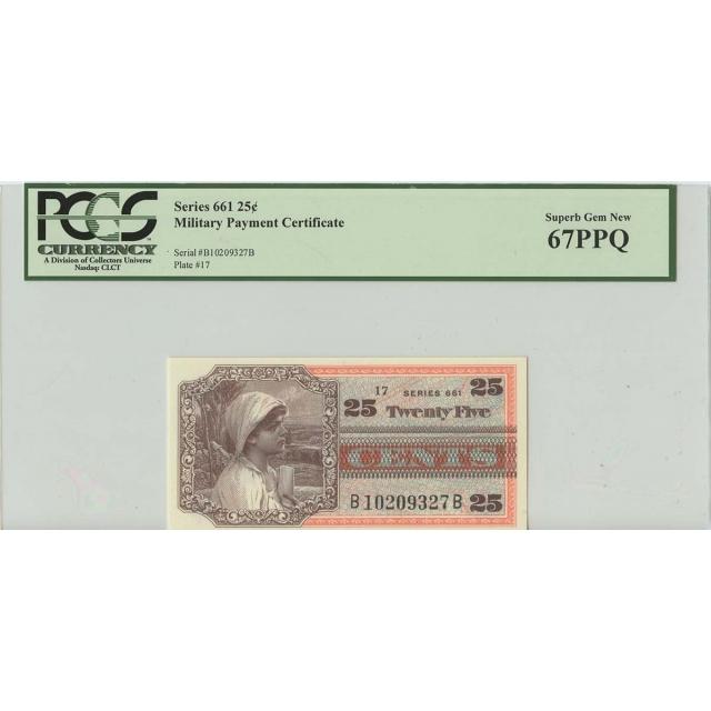 Series 661 25 Cents Military Payment PCGS Superb Gem 67 PPQ