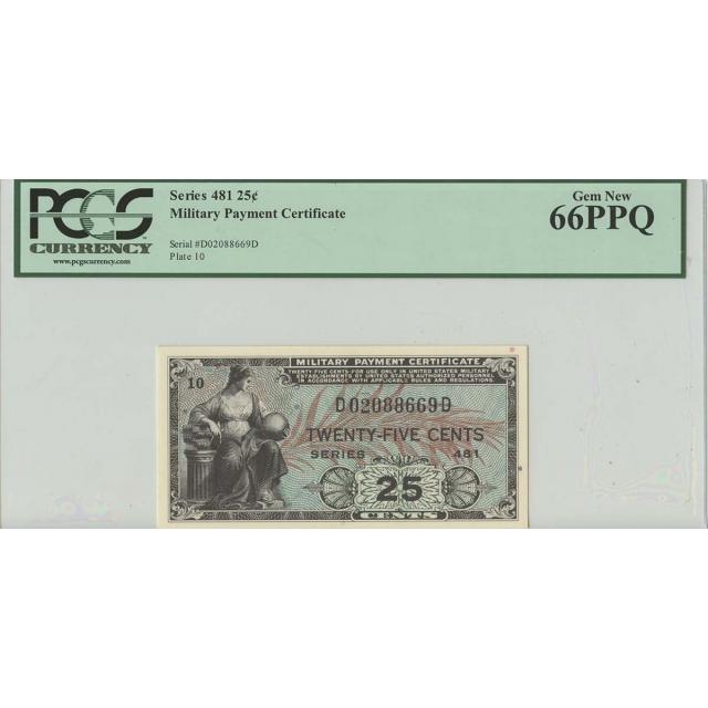Series 481 25 Cent Military Payment PCGS Gem 66 PPQ
