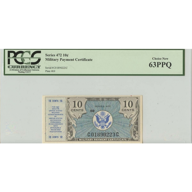 Series 472 10 Cent Military Payments PCGS CH 63 PPQ