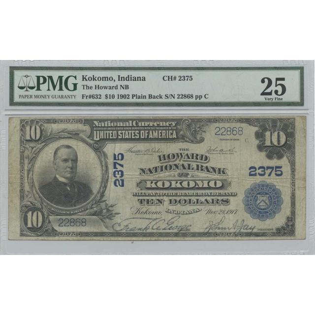 1902 $10 The Howard NB Kokomo IN CH#2375 PMG Very Fine 25