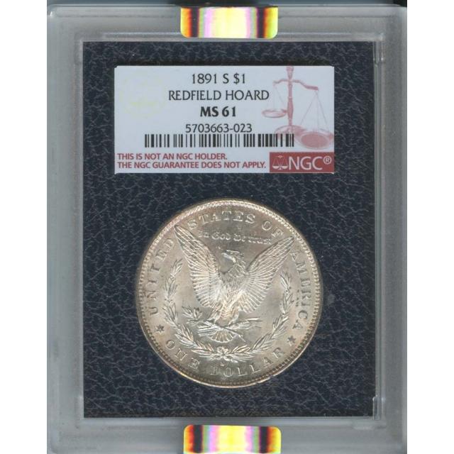 1891-S $1 Morgan Dollar Redfield Hoard NGC MS61