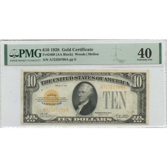 1928 $10 Gold Certificate Gold  Fr# 2400 PMG EF40