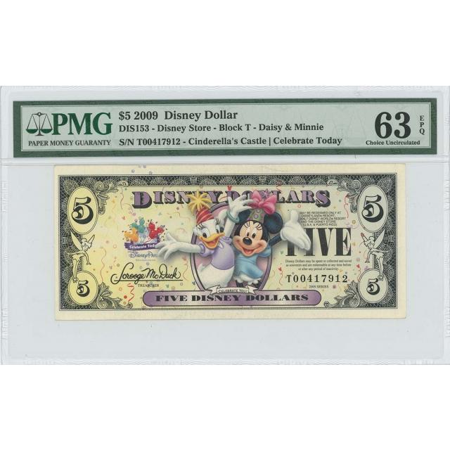 2009 $5 Disney Dollar DIS153 PMG 63 EPQ