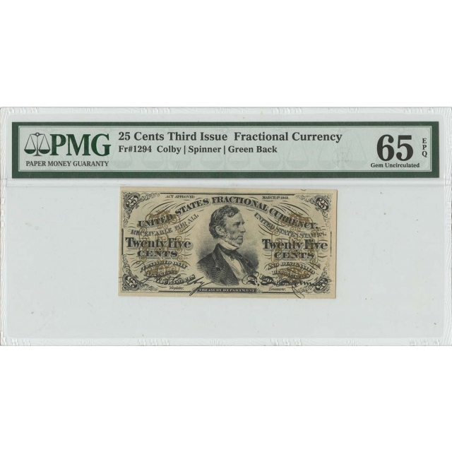 Third Issue 25 Cents Fractional Currency Green Back Fr# 1294 PMG 65 EPQ