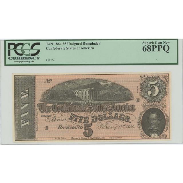 1864 $5 Confederate States CSA T-69 PCGS 68 PPQ SUPERB GEM