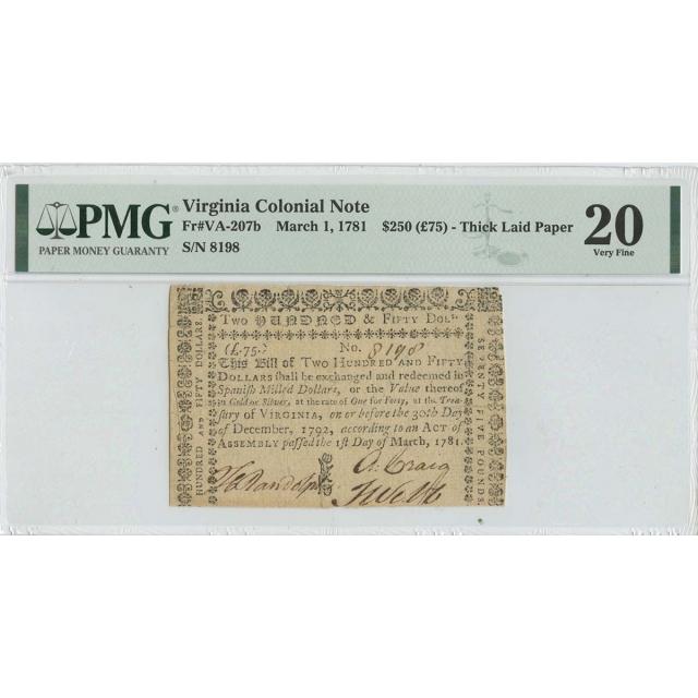 1781 $250 Virginia Colonial Note Mar 1st VA207b PMG VF20