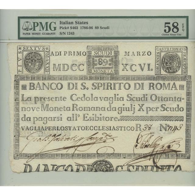 1786-96 89 Scudi Italian States Pick#S463 PMG 58 CH About UNC EPQ