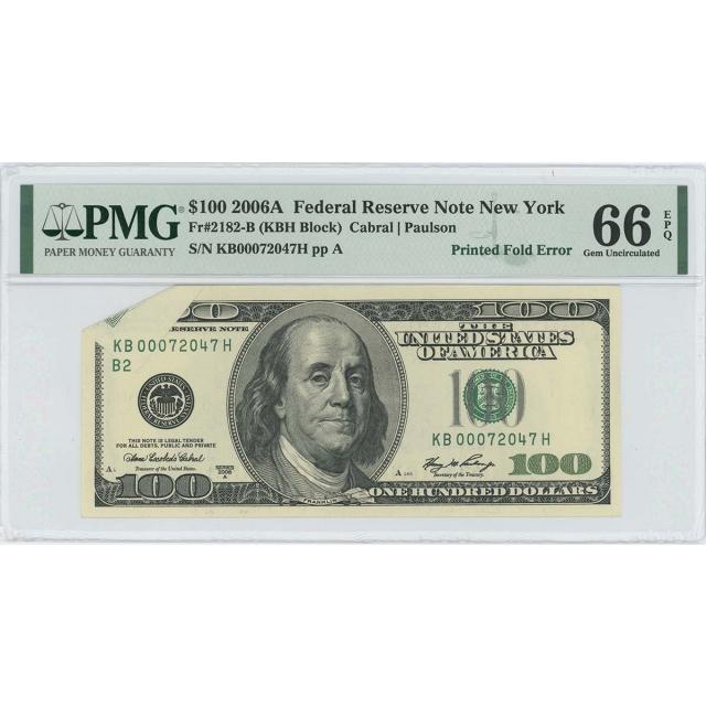 2006A $100 FRN New York Green FR#2182-B PMG 66 EPQ Printed Fold Error