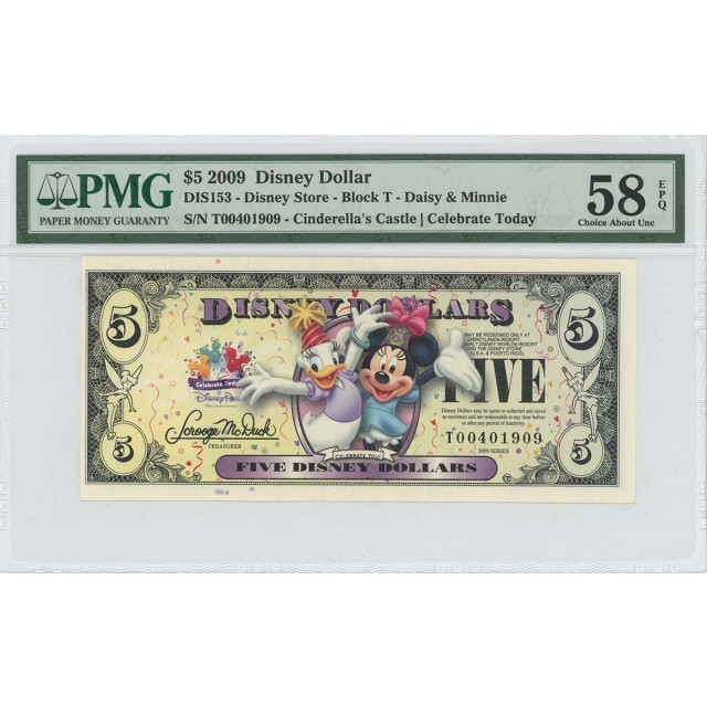 2009 $5 Disney Dollar DIS153 PMG 58 EPQ