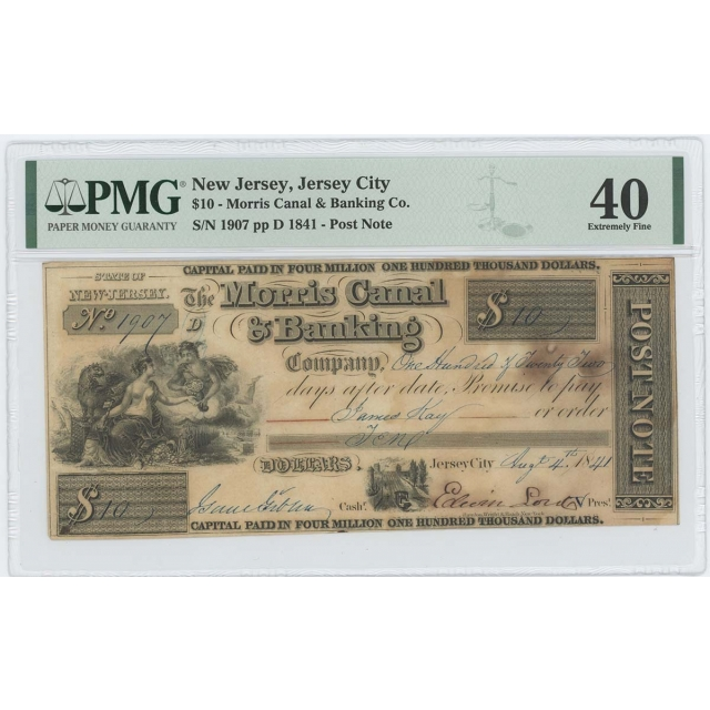 1841 $10 NJ Jersey City Morris Canal Banking PMG 40 XF Post Note Obsolete