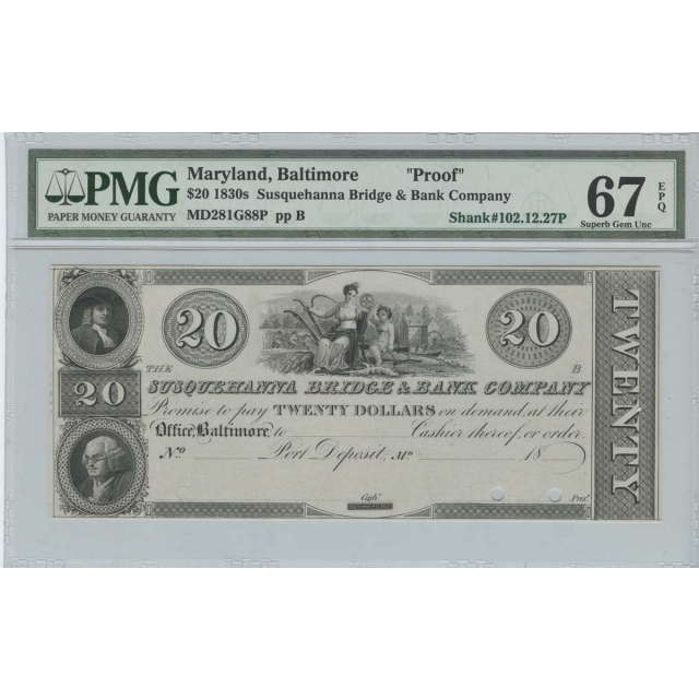 1830's $20 Susquehanna Bridge MD Obsolete PMG MS67 EPQ Superb Gem Unc