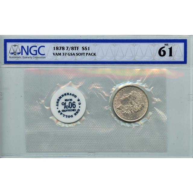 1878 7/8TF Morgan Dollar VAM-37 GSA SOFT PACK S$1 NGC MS61