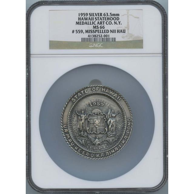 1959 Silver 63.5mm Hawaii Statehood Medallic Art CO. NY NGC MS66