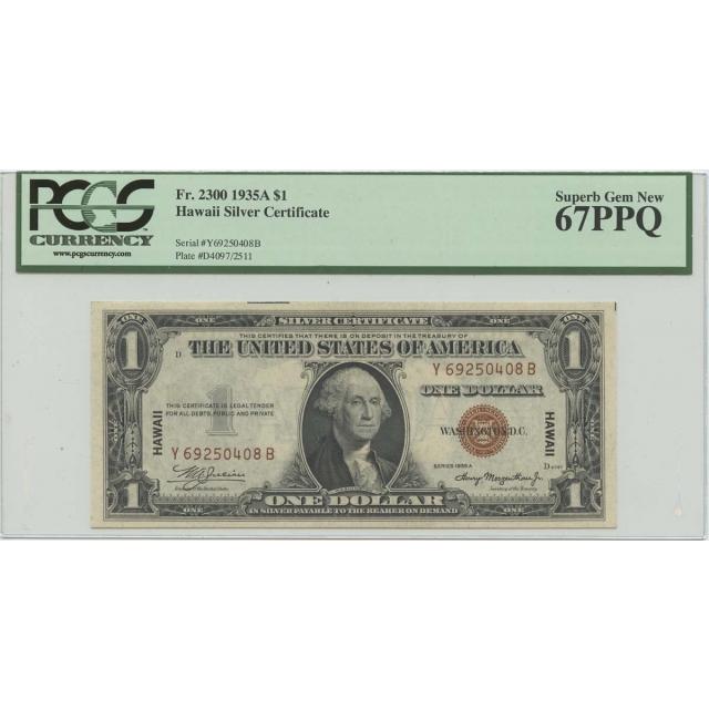 1935A $1 Hawaii WW2 PCGS 67 SUPERB GEM PPQ FR#2300