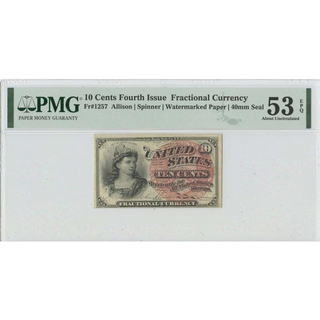 Fourth Issue 10 Cents FR#1257 PMG 53 AU EPQ Watermarked