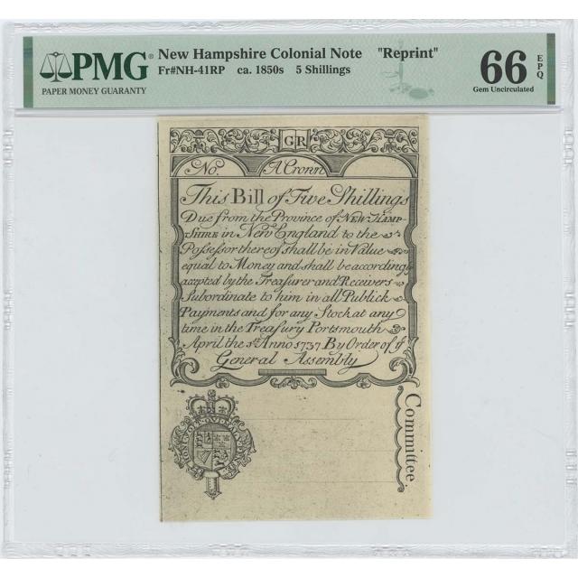 "1737 New Hampshire Five Shillings NH-41 PMG GEM 66 EPQ c. 1850 ""Cohen"" Reprint"