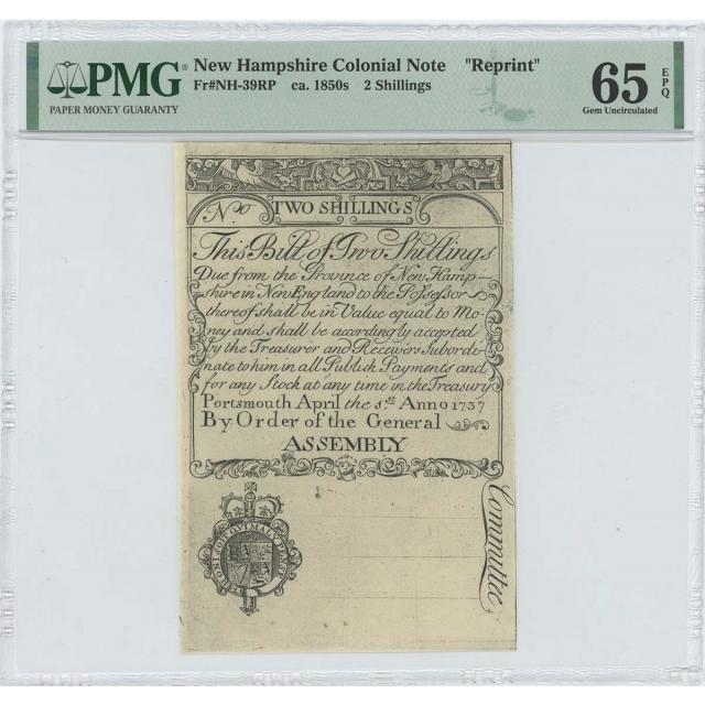 "1737 New Hampshire Two Shillings NH-39 PMG GEM 65 EPQ c. 1850 ""Cohen"" Reprint"
