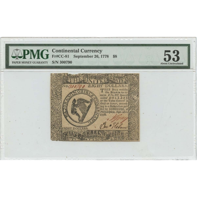September 26 1778 $8 Continental Currency CC-81 PMG 53