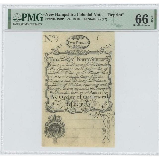 "1737/40 New Hampshire 40 Shillings NH-48 PMG GEM 66 EPQ c. 1850 ""Cohen"" Reprint"