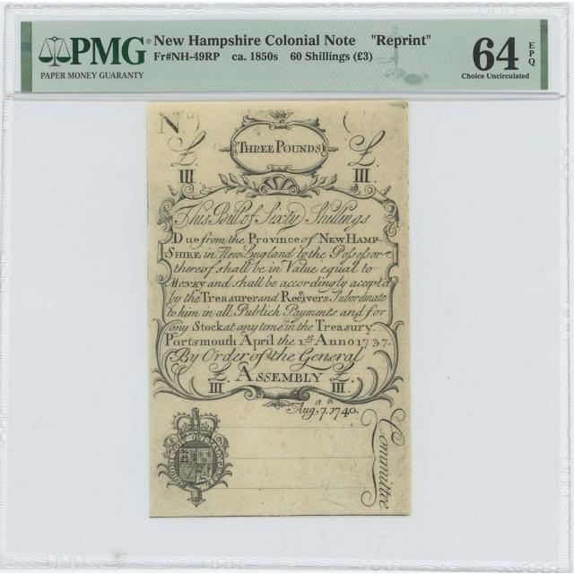 "1737/40 New Hampshire 60 Shillings NH-49 PMG CU 64 EPQ c. 1850 ""Cohen"" Reprint"